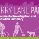 Berry Lane Environmental Investigations and Remediation Summary