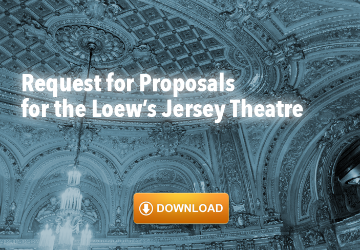 Request For Proposals for the Redevelopment of the Loew's Jersey Theatre